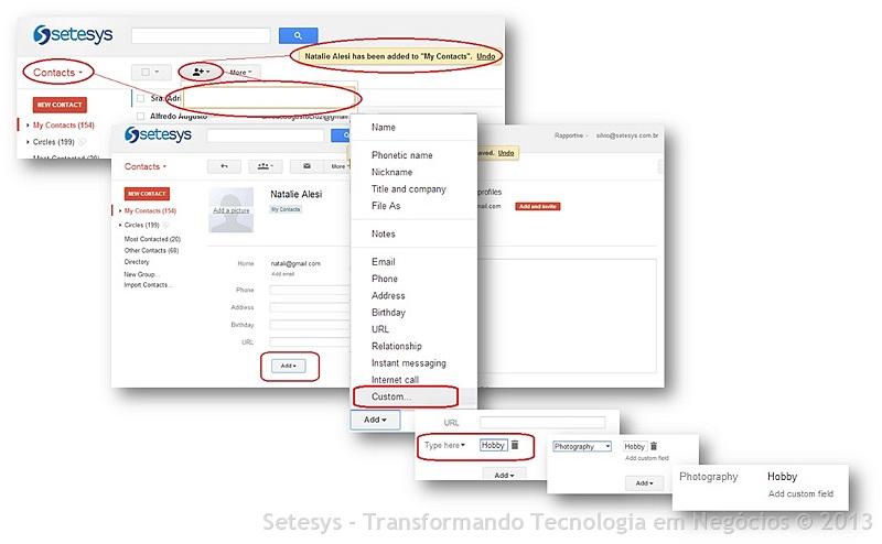 Processo completo de criação de novos  personalizados a serem incorporados na sua área de contatos no Gmail.