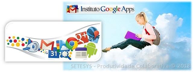 Apresentação do IGAPPS especialista em Treinamento Google Apps